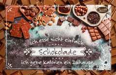Schokokarte - Ich esse nicht einfach Schokolade,