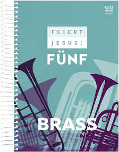 Feiert Jesus! 5 - Brass