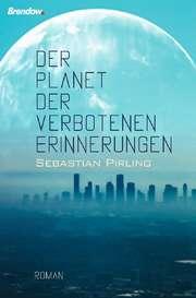 Der Planet der verbotenen Erinnerungen