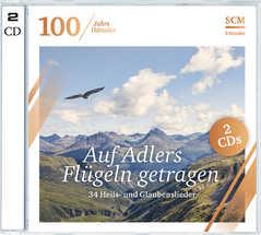 2CD: Auf Adlers Flügeln getragen (100 Jahre Hänssler)
