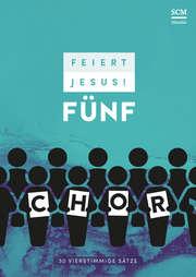 Feiert Jesus! 5 - Chor
