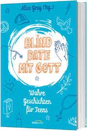 Blind Date mit Gott
