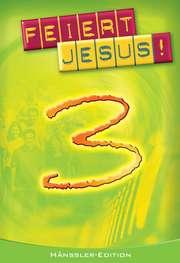 Liederbuch: Feiert Jesus! 3