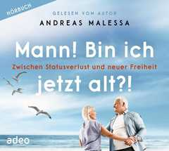 MP3-CD: Mann! Bin ich jetzt alt?! - Hörbuch