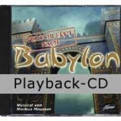 Playback-CD: Verschleppt nach Babylon