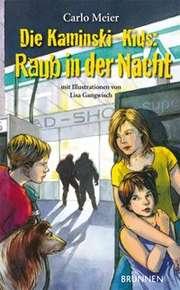Die Kaminski-Kids: Raub in der Nacht