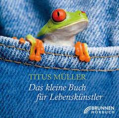 2CD: Das kleine Buch für Lebenskünstler - Hörbuch