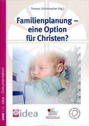 Familienplanung - eine Option für Christen?