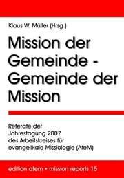 Mission der Gemeinde - Gemeinder der Mission
