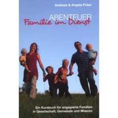 Abenteuer Familie im Dienst