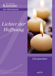 Chorausgabe: Lichter der Hoffnung