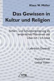 Das Gewissen in Kultur und Religion