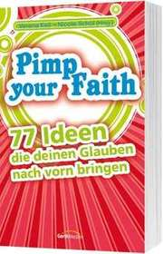 Pimp your Faith