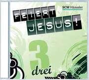 CD: Feiert Jesus! 3