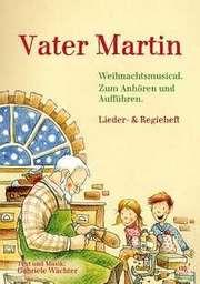 Vater Martin (Liederheft)