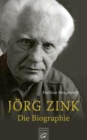 Jörg Zink. Die Biographie
