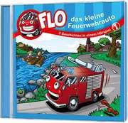 CD: Flo - Das kleine Feuerwehrauto (1)
