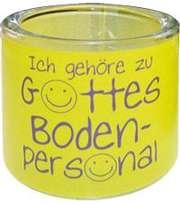 """Leuchtglas """"Ich gehöre zu Gottes Bodenpersonal"""" - 6 cm"""