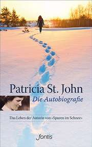 Patricia St. John – Die Autobiografie