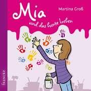 2CD: Mia und das bunte Leben - Hörbuch