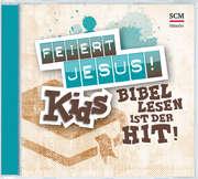 CD: Feiert Jesus! Kids - Bibellesen ist der Hit