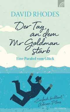 Der Tag, an dem Mr. Goldman starb